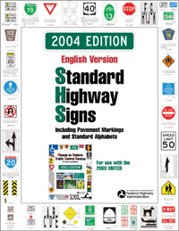 Standard Highway Signs, 2004 Edition, English Version