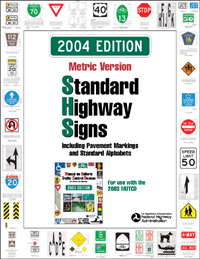 Standard Highway Signs, 2004 Edition, Metric Version