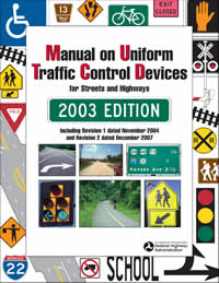 2003 MUTCD with Revisions 1 and 2, December 2007 Edition cover