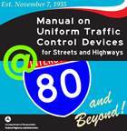 80th Birthday of the MUTCD