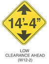 "Warning Sign ""LOW CLEARANCE AHEAD (W12-2)"" is shown as a diamond-shaped sign. It shows an upward-pointing black arrow above the notation ""14 feet-4 inches,"" which is above a downward-pointing black arrow."
