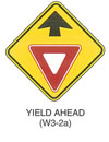 "Warning Sign ""YIELD AHEAD (W3-2a)"" is shown as a sign with an upward-pointing black arrow above a downward-pointing equilateral triangular red and white yield symbol."