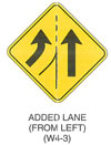 "Warning Sign ""ADDED LANE (FROM LEFT) (W4-3)"" is shown as a diamond-shaped sign. It shows an arrow pointing up to the left of a dividing line that changes from solid to dotted and a curved arrow to the right of the dotted line."