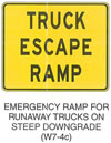 "Warning Sign ""EMERGENCY RAMP FOR RUNAWAY TRUCKS ON STEEP DOWNGRADE (W7-4c)"" is shown as a square sign with the words ""TRUCK ESCAPE RAMP"" on three lines."